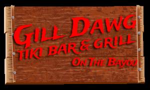 Gill Dawg Tiki Bar On The Bayou Wood Sign